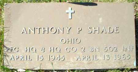SHADE, ANTHONY P. - Montgomery County, Ohio | ANTHONY P. SHADE - Ohio Gravestone Photos