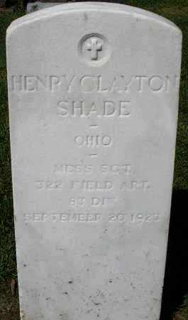 SHADE, HENRY CLAYTON - Montgomery County, Ohio | HENRY CLAYTON SHADE - Ohio Gravestone Photos