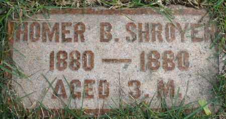 SHROYER, HOMER B. - Montgomery County, Ohio | HOMER B. SHROYER - Ohio Gravestone Photos