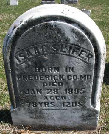 SLIFER, ISAAC - Montgomery County, Ohio | ISAAC SLIFER - Ohio Gravestone Photos