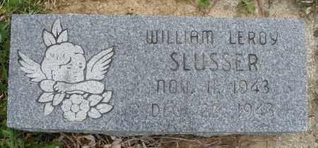 SLUSSER, WILLIAM LEROY - Montgomery County, Ohio | WILLIAM LEROY SLUSSER - Ohio Gravestone Photos