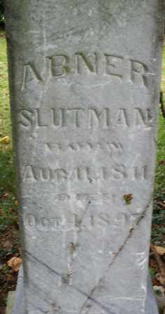 SLUTMAN, ABNER - Montgomery County, Ohio | ABNER SLUTMAN - Ohio Gravestone Photos
