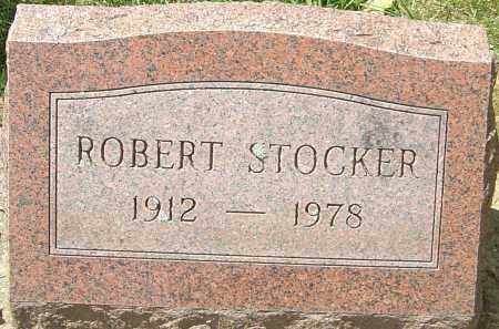 STOCKER, ROBERT - Montgomery County, Ohio | ROBERT STOCKER - Ohio Gravestone Photos