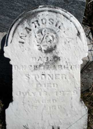 STONER, ANA ROSILLA ? - Montgomery County, Ohio | ANA ROSILLA ? STONER - Ohio Gravestone Photos