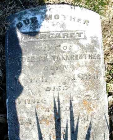 TANNREUTHER, MARGARET - Montgomery County, Ohio | MARGARET TANNREUTHER - Ohio Gravestone Photos