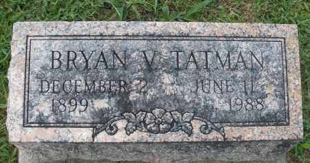 TATMAN, BRYAN V. - Montgomery County, Ohio | BRYAN V. TATMAN - Ohio Gravestone Photos