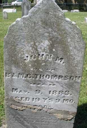 THOMPSON, JOHN M. - Montgomery County, Ohio | JOHN M. THOMPSON - Ohio Gravestone Photos