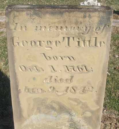 TITTLE, GEORGE - Montgomery County, Ohio   GEORGE TITTLE - Ohio Gravestone Photos