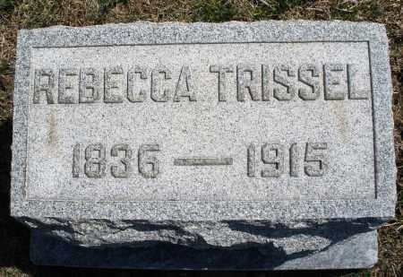TRISSEL, REBECCA - Montgomery County, Ohio | REBECCA TRISSEL - Ohio Gravestone Photos