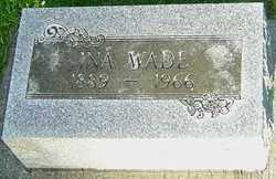 WADE, INA - Montgomery County, Ohio | INA WADE - Ohio Gravestone Photos
