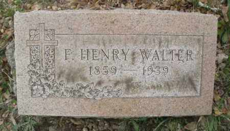 WALTER, F. HENRY - Montgomery County, Ohio | F. HENRY WALTER - Ohio Gravestone Photos
