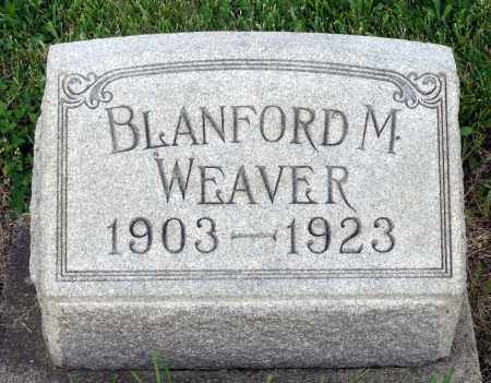 WEAVER, BLANFORD M. - Montgomery County, Ohio | BLANFORD M. WEAVER - Ohio Gravestone Photos