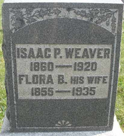 WEAVER, ISAAC P. - Montgomery County, Ohio | ISAAC P. WEAVER - Ohio Gravestone Photos