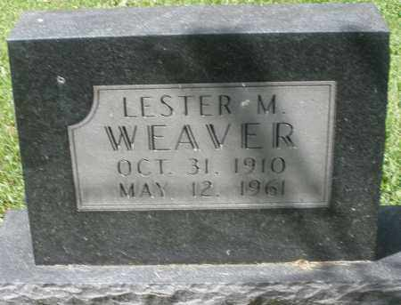 WEAVER, LESTER M. - Montgomery County, Ohio | LESTER M. WEAVER - Ohio Gravestone Photos