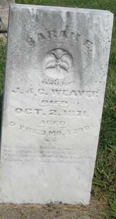 WEAVER, SARAH E. - Montgomery County, Ohio   SARAH E. WEAVER - Ohio Gravestone Photos