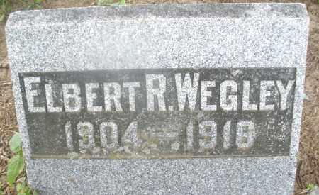 WEGLEY, ELBERT R. - Montgomery County, Ohio   ELBERT R. WEGLEY - Ohio Gravestone Photos