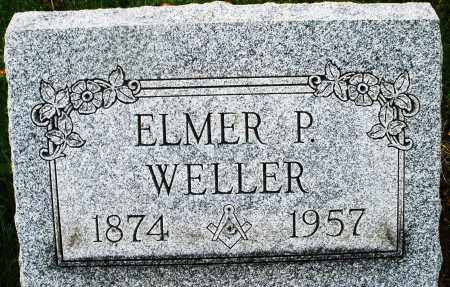 WELLER, ELMER P. - Montgomery County, Ohio | ELMER P. WELLER - Ohio Gravestone Photos