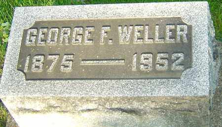 WELLER, GEORGE F - Montgomery County, Ohio | GEORGE F WELLER - Ohio Gravestone Photos