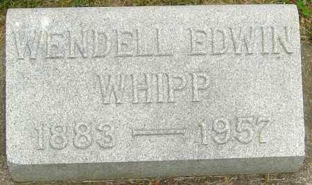 WHIPP, WENDELL EDWIN - Montgomery County, Ohio | WENDELL EDWIN WHIPP - Ohio Gravestone Photos