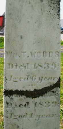 WOODS, WILLIAM T. - Montgomery County, Ohio | WILLIAM T. WOODS - Ohio Gravestone Photos