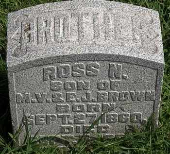 BROWN, ROSS N. - Morrow County, Ohio | ROSS N. BROWN - Ohio Gravestone Photos