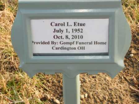 ETUE, CAROL L - Morrow County, Ohio | CAROL L ETUE - Ohio Gravestone Photos