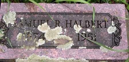 HALBERT, SAMUEL R. - Morrow County, Ohio | SAMUEL R. HALBERT - Ohio Gravestone Photos