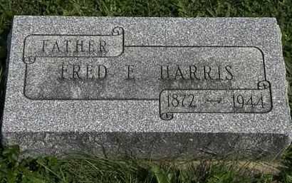 HARRIS, FRED E. - Morrow County, Ohio | FRED E. HARRIS - Ohio Gravestone Photos