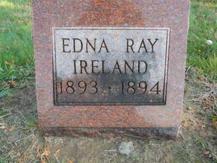 IRELAND, EDNA RAY - Morrow County, Ohio | EDNA RAY IRELAND - Ohio Gravestone Photos
