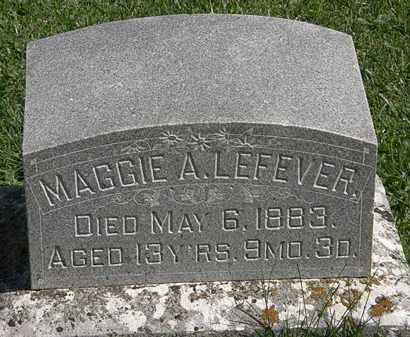 LEFEVER, MAGGIE A. - Morrow County, Ohio | MAGGIE A. LEFEVER - Ohio Gravestone Photos