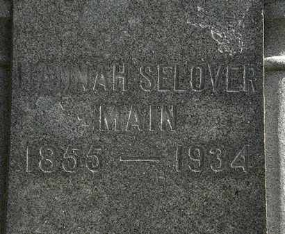 SELOVER MAIN, HANNAH - Morrow County, Ohio | HANNAH SELOVER MAIN - Ohio Gravestone Photos