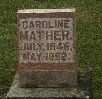 MATHER, CAROLINE - Morrow County, Ohio | CAROLINE MATHER - Ohio Gravestone Photos