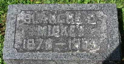 MICKEY, BLANCHE D. - Morrow County, Ohio | BLANCHE D. MICKEY - Ohio Gravestone Photos