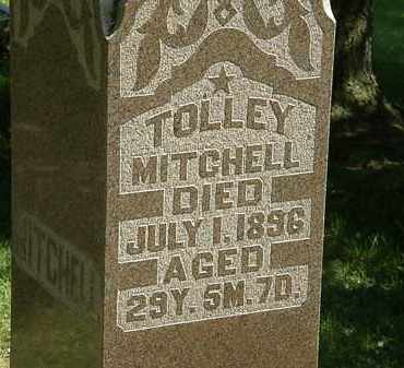 MITCHELL, TOLLEY - Morrow County, Ohio | TOLLEY MITCHELL - Ohio Gravestone Photos
