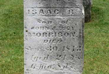 MORRISON, ISAAC R. - Morrow County, Ohio | ISAAC R. MORRISON - Ohio Gravestone Photos