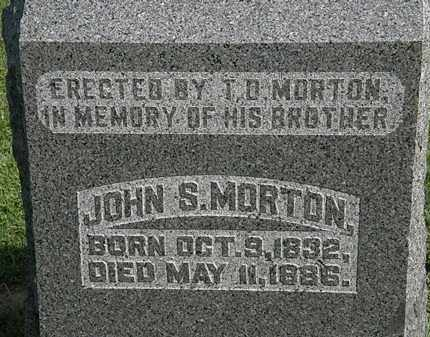 MORTON, JOHN S. - Morrow County, Ohio | JOHN S. MORTON - Ohio Gravestone Photos