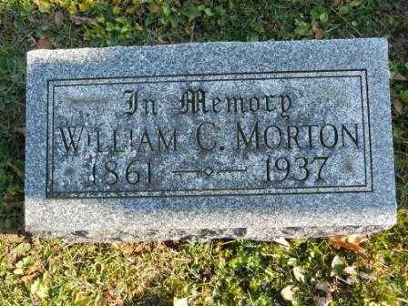 MORTON, WILLIAM C - Morrow County, Ohio | WILLIAM C MORTON - Ohio Gravestone Photos