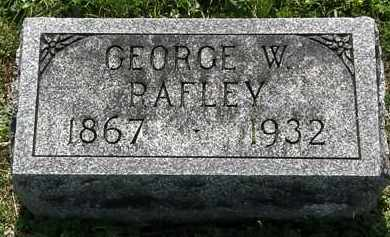 RAFLEY, GEORGE W. - Morrow County, Ohio | GEORGE W. RAFLEY - Ohio Gravestone Photos