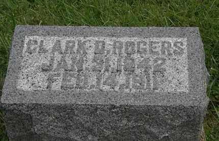 ROGERS, CLARK D. - Morrow County, Ohio | CLARK D. ROGERS - Ohio Gravestone Photos
