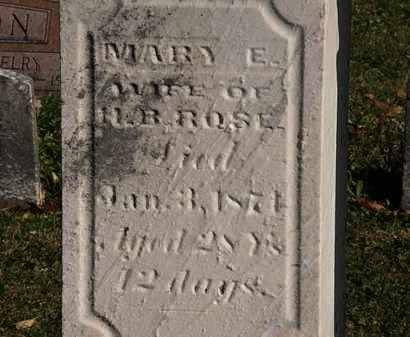 ROSE, MARY E. - Morrow County, Ohio | MARY E. ROSE - Ohio Gravestone Photos