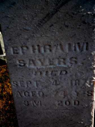 SAYERS, EPHRAIM - Morrow County, Ohio | EPHRAIM SAYERS - Ohio Gravestone Photos