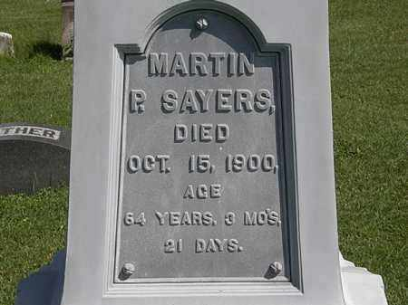 SAYERS, MARTIN P. - Morrow County, Ohio | MARTIN P. SAYERS - Ohio Gravestone Photos