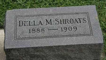 SHROATS, DELLA M. - Morrow County, Ohio | DELLA M. SHROATS - Ohio Gravestone Photos
