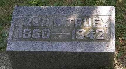 TRUEX, FRED  N. - Morrow County, Ohio | FRED  N. TRUEX - Ohio Gravestone Photos