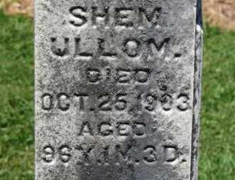 ULLOM, SHEM - Morrow County, Ohio | SHEM ULLOM - Ohio Gravestone Photos