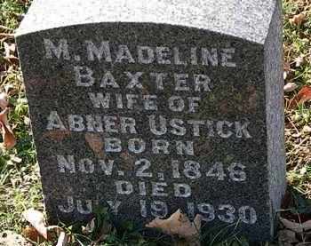 BAXTER USTICK, M. MADELINE - Morrow County, Ohio | M. MADELINE BAXTER USTICK - Ohio Gravestone Photos