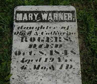 ROGERS WARNER, MARY - Morrow County, Ohio | MARY ROGERS WARNER - Ohio Gravestone Photos