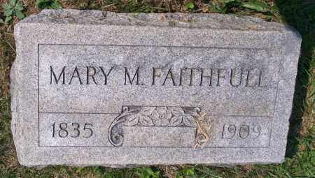 FAITHFUL, MARY M. - Muskingum County, Ohio | MARY M. FAITHFUL - Ohio Gravestone Photos