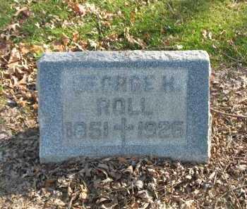 ROLL, GEORGE H. - Muskingum County, Ohio | GEORGE H. ROLL - Ohio Gravestone Photos