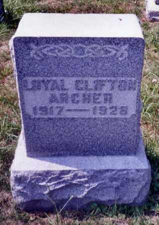 ARCHER, LOYAL CLIFTON - Noble County, Ohio | LOYAL CLIFTON ARCHER - Ohio Gravestone Photos